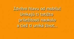 zdvihni-hlavu-od-mobilu